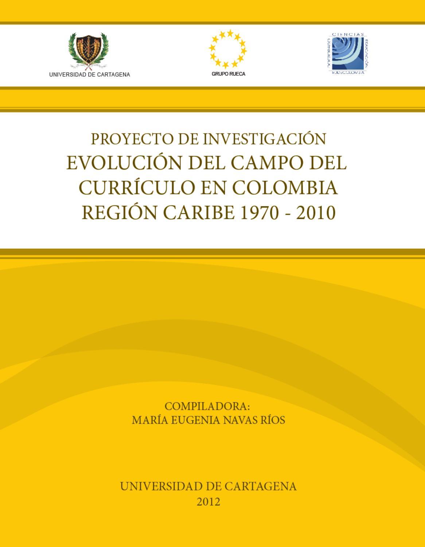 Evolución del Campo del Curriculo en Colombia Región Caribe by ...