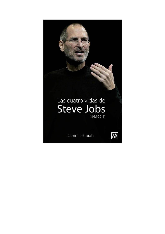 Las 4 Vidas De Steve Jobs By Matias Canteros Issuu