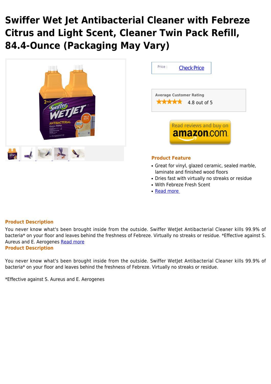 Swiffer Wet Jet Antibacterial Cleaner With Febreze Citrus