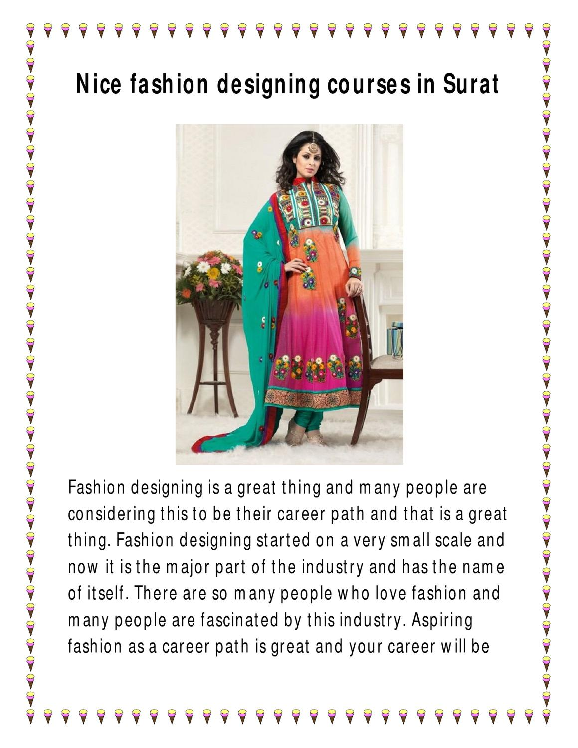 Nice Fashion Designing Courses In Surat By Fashiondesigning Institute Issuu