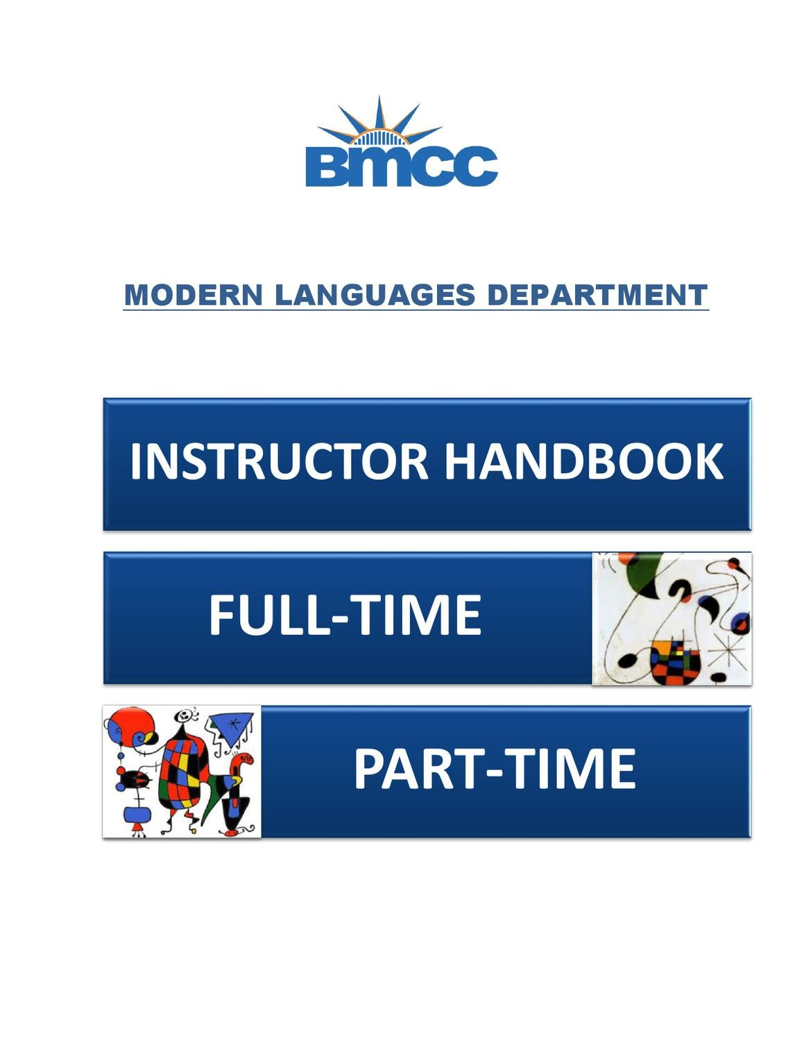 FACULTY HANDBOOK MLD (DEF 2013) by Modern Languages Department/BMCC