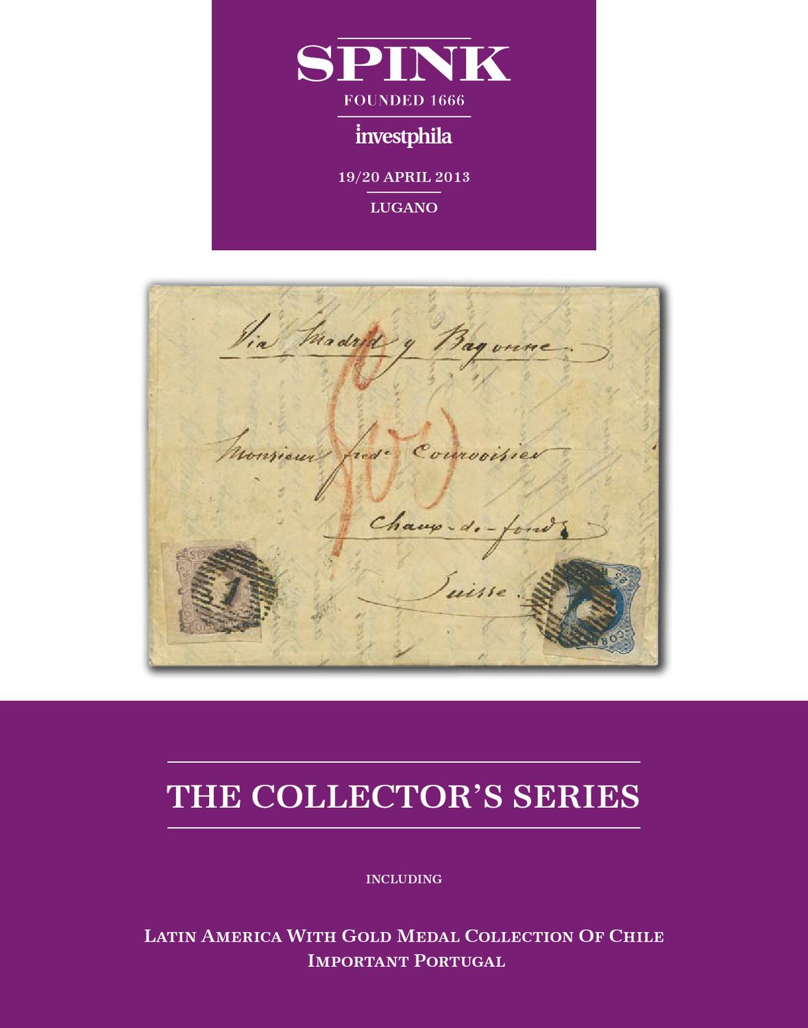 The collectors series including important chile and portugal by spink and son issuu