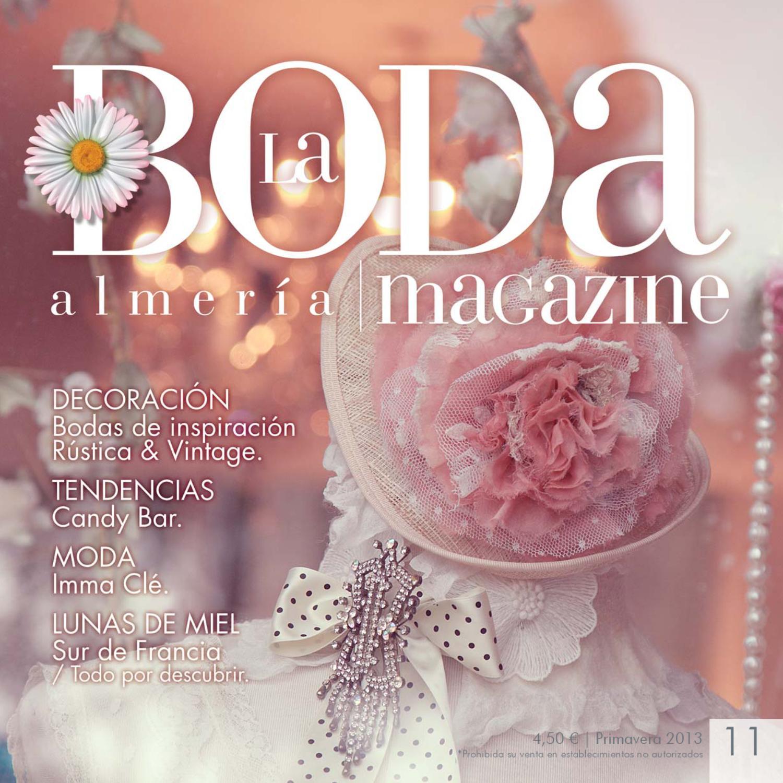 La Boda Magazine Almería 11 by lourdes roman - issuu