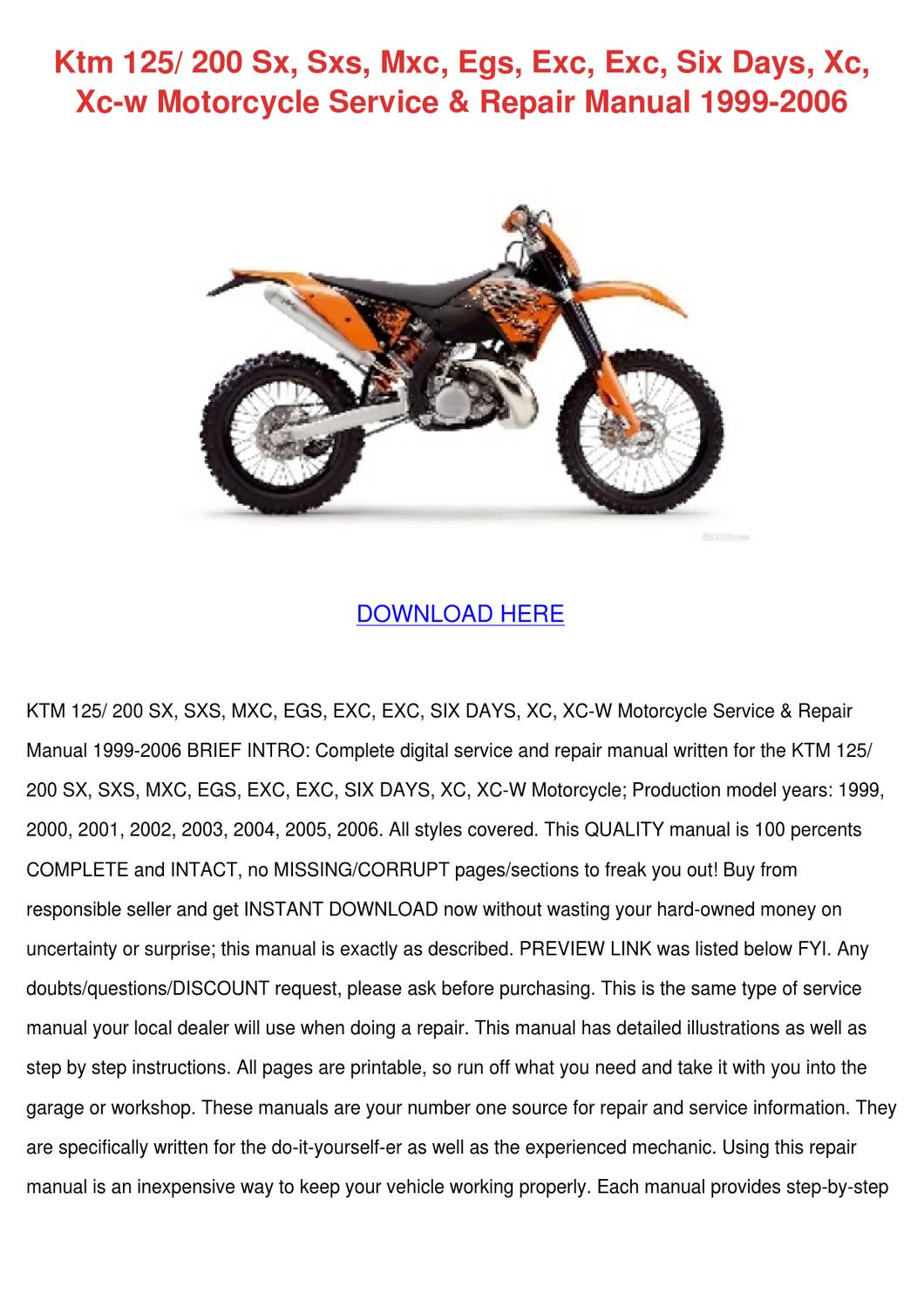 ktm 125 200 sx sxs mxc egs exc exc six days xc xc w motorcycle service  repair manual 1999 2006 by Juliana Troxler - issuu