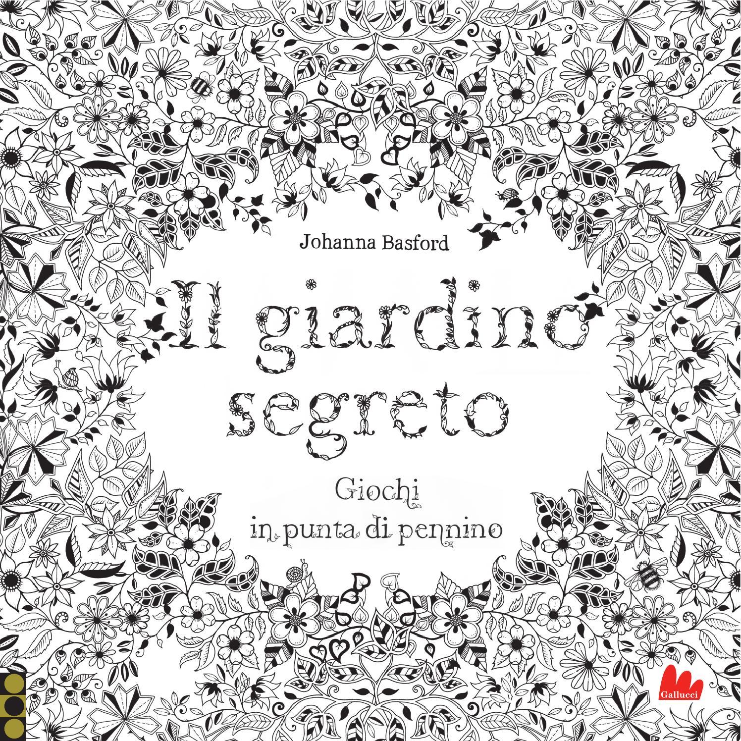 Il giardino segreto by carlo gallucci editore srl issuu - Il giardino segreto roma ...