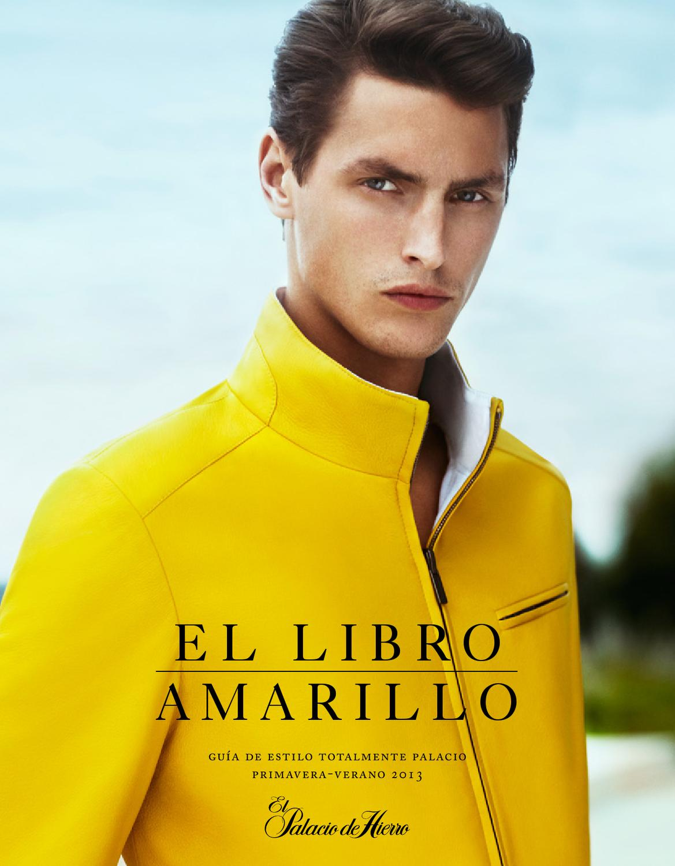 7aedcc65a9f libro-amarillo-palacio-de-hierro-pv-2013-FIRMAhom by Jhonny san - issuu
