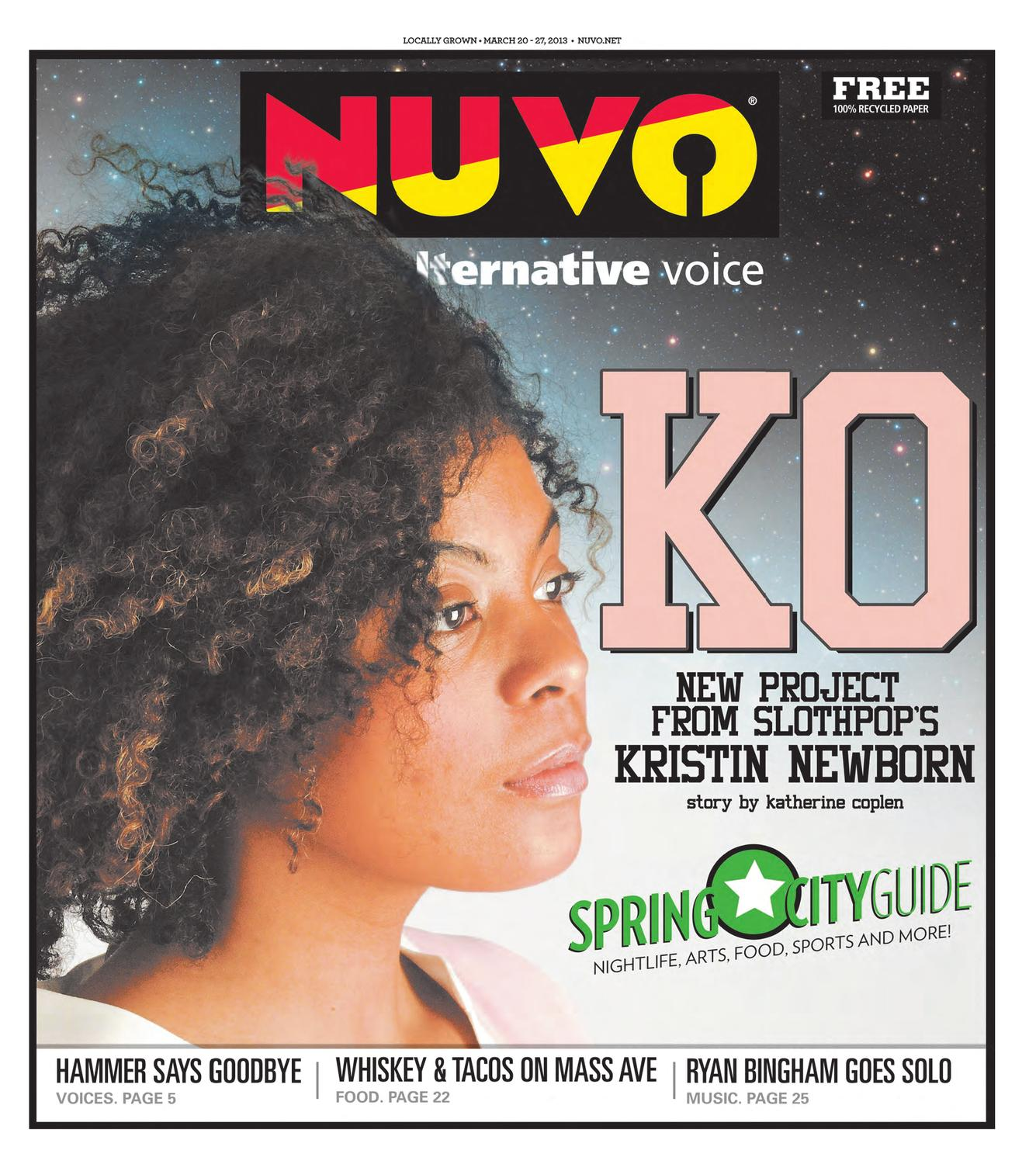 NUVO: Indy's Alternative Voice - March 20, 2013 by NUVO - issuu