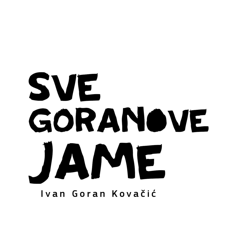 Katalog Izlozbe Sve Goranove Jame By Moderna Vremena Portal Za