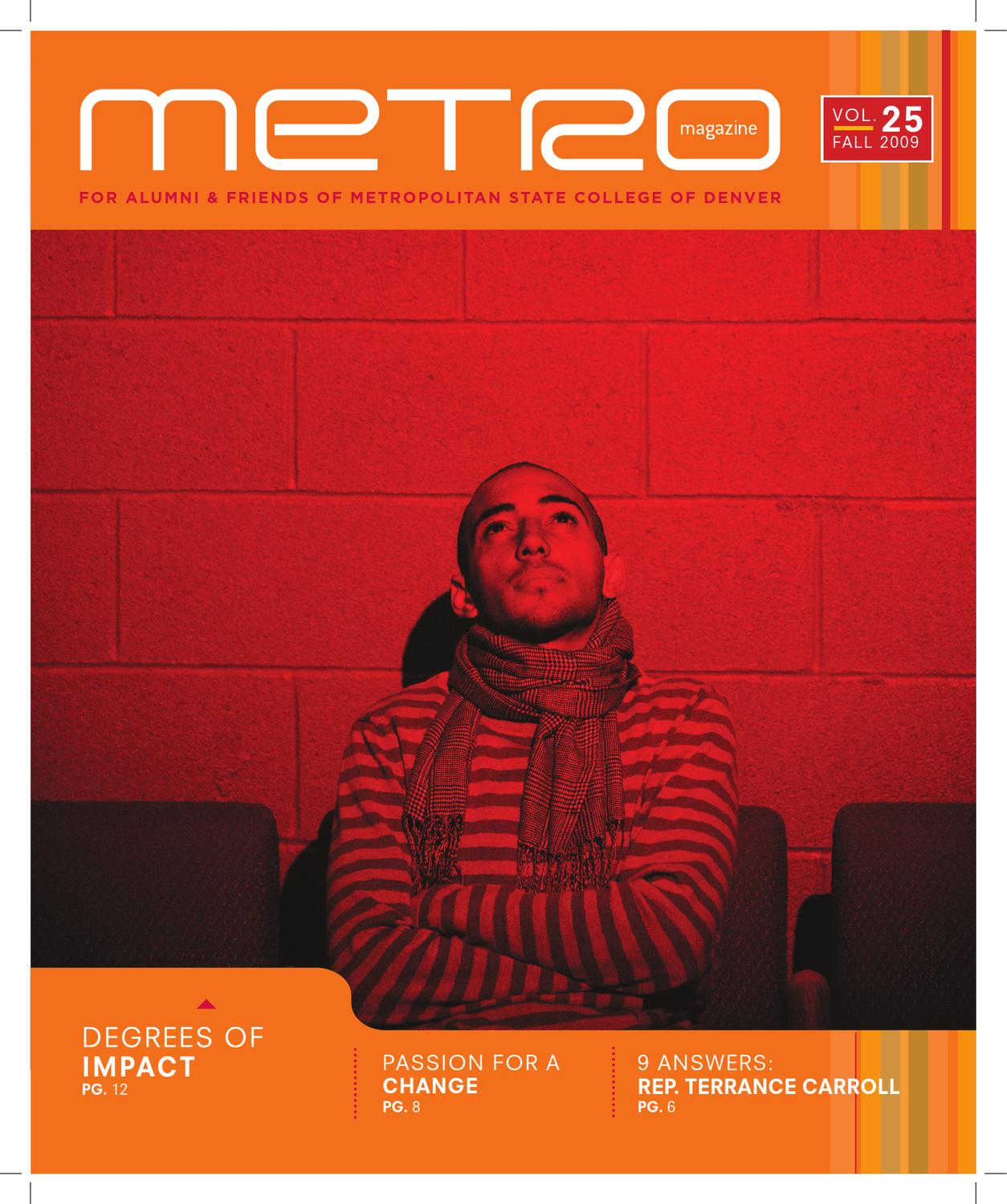 Metropolitan State University Of Denver: Metro Magazine Fall 2009 By Metropolitan State University