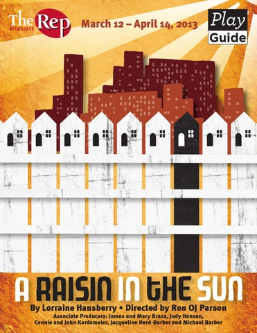 A Raisin In The Sun Study Guide By Milwaukee Rep Issuu