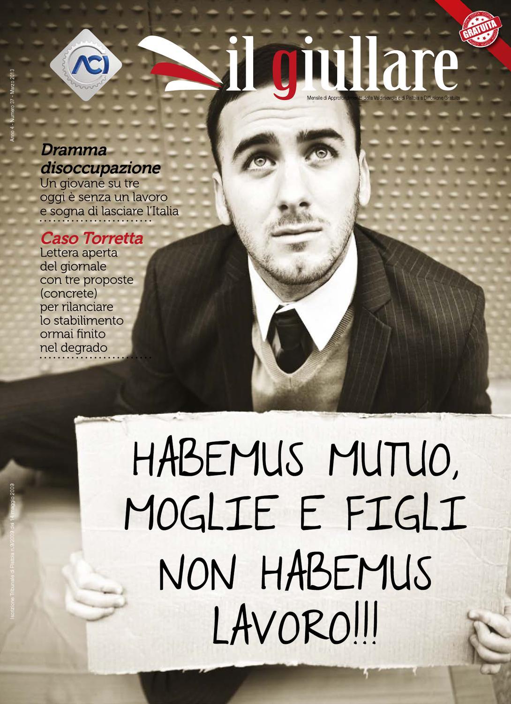 Habemus Mutuo Moglie E Figli Non Habemus Lavoro By Il Giullare