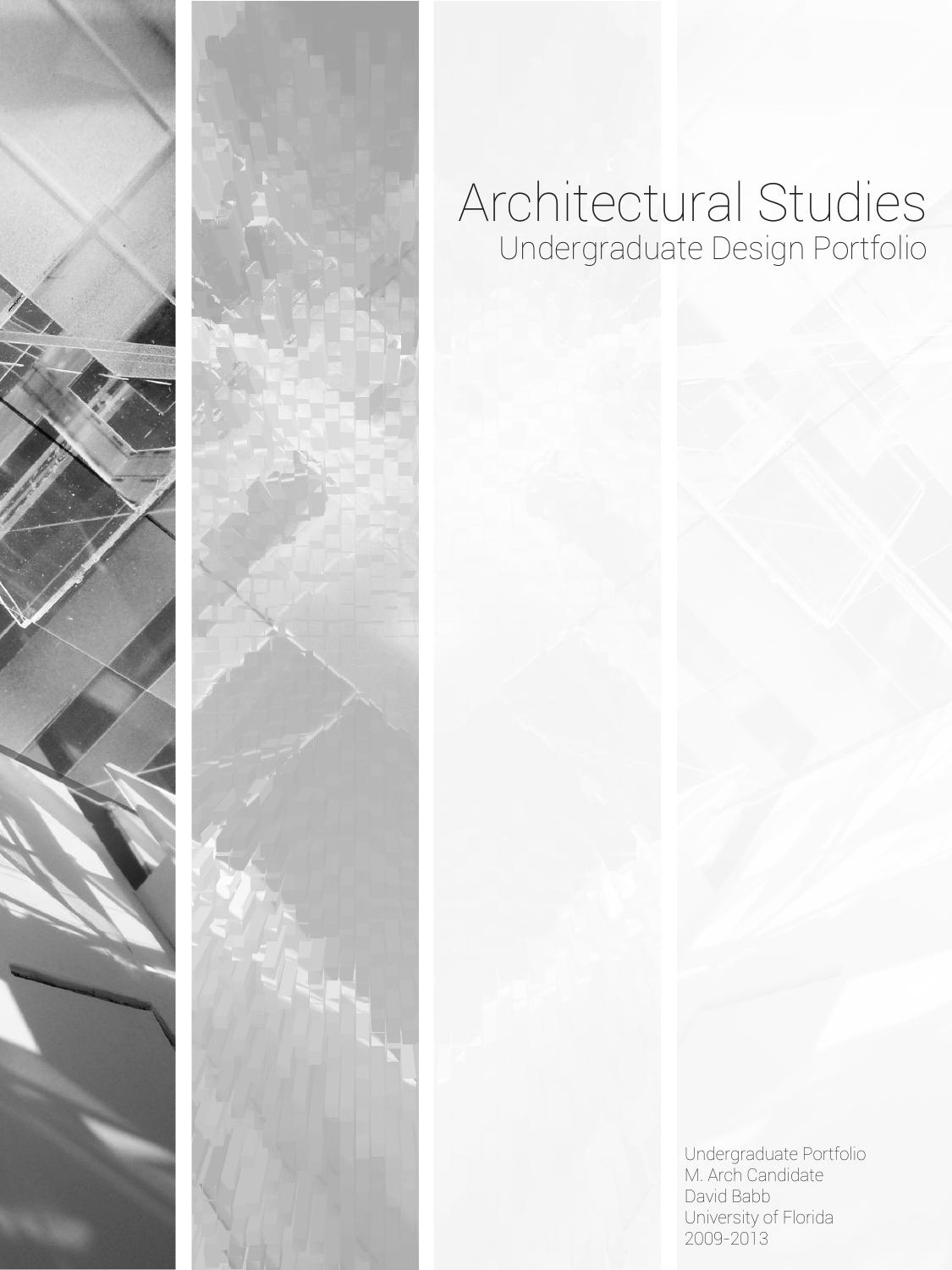 Architectural undergraduate studies by david babb issuu for Innenarchitektur portfolio