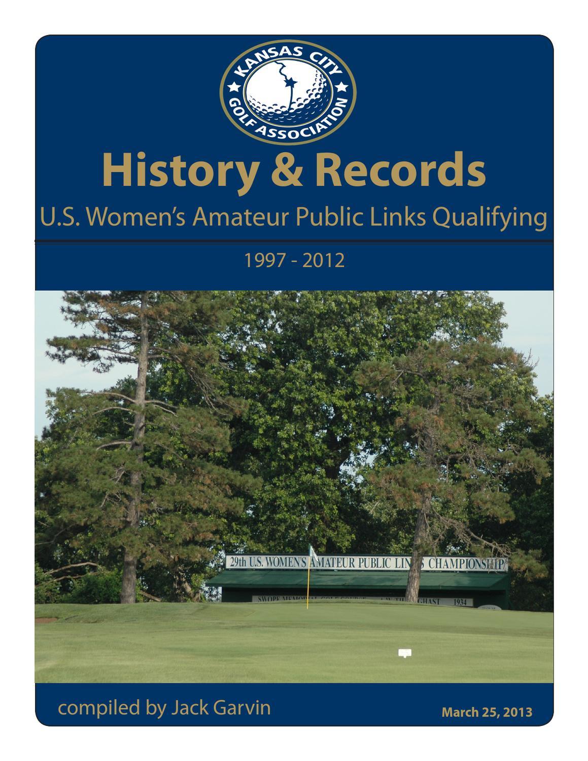 US Amateur Qualifying History by Matt Williams - Issuu