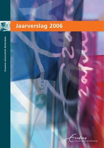 Jaarverslag 2006 Erasmus Universiteit Rotterdam By Hans Doré