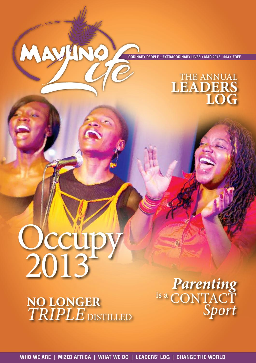 Mavuno Life - Volume 003 - March 2013 by Mavuno Life - issuu