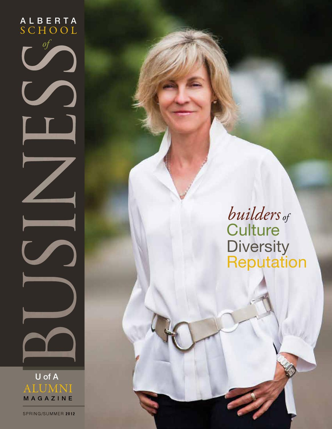 Business Alumni Magazine Spring Summer 12 By Alberta