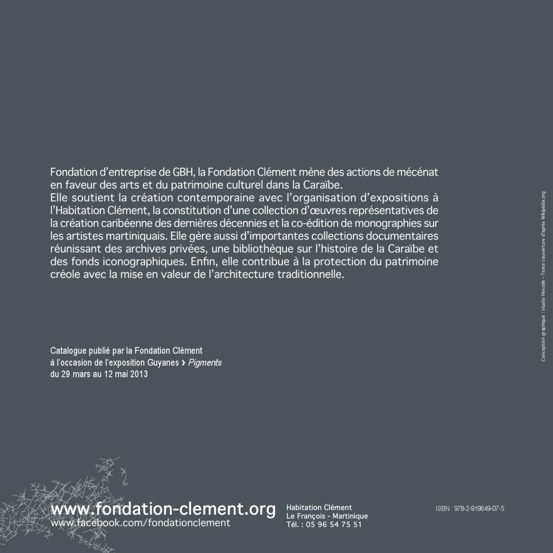 Pigment Exposition Guyane à Fondation Clément By Une
