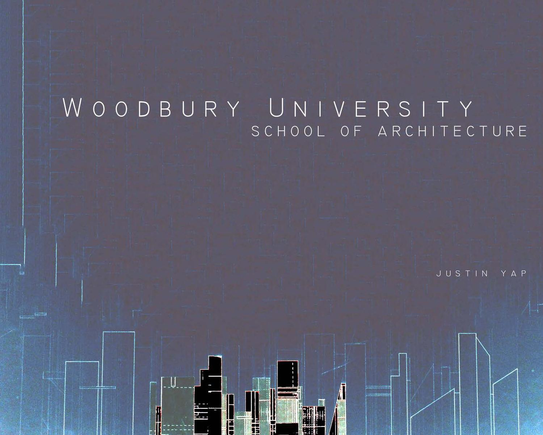 Woodbury University 3rd Year Architecture Portfolio