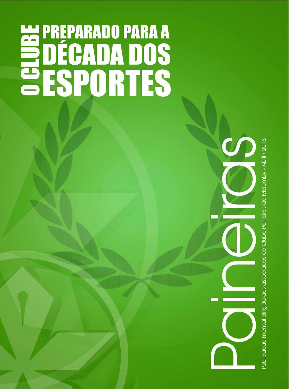Revista Paineiras Abril de 2013 by Clube Paineiras do Morumby - issuu 4cdb46b92c2ec