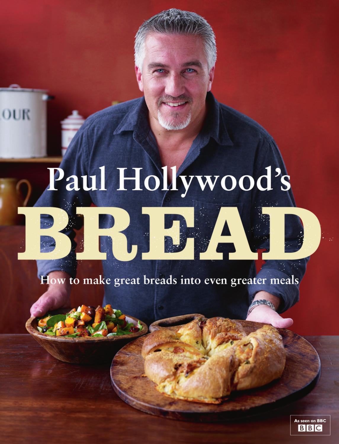Paul Hollywoods Bread Episode 3 By Bloomsbury Publishing