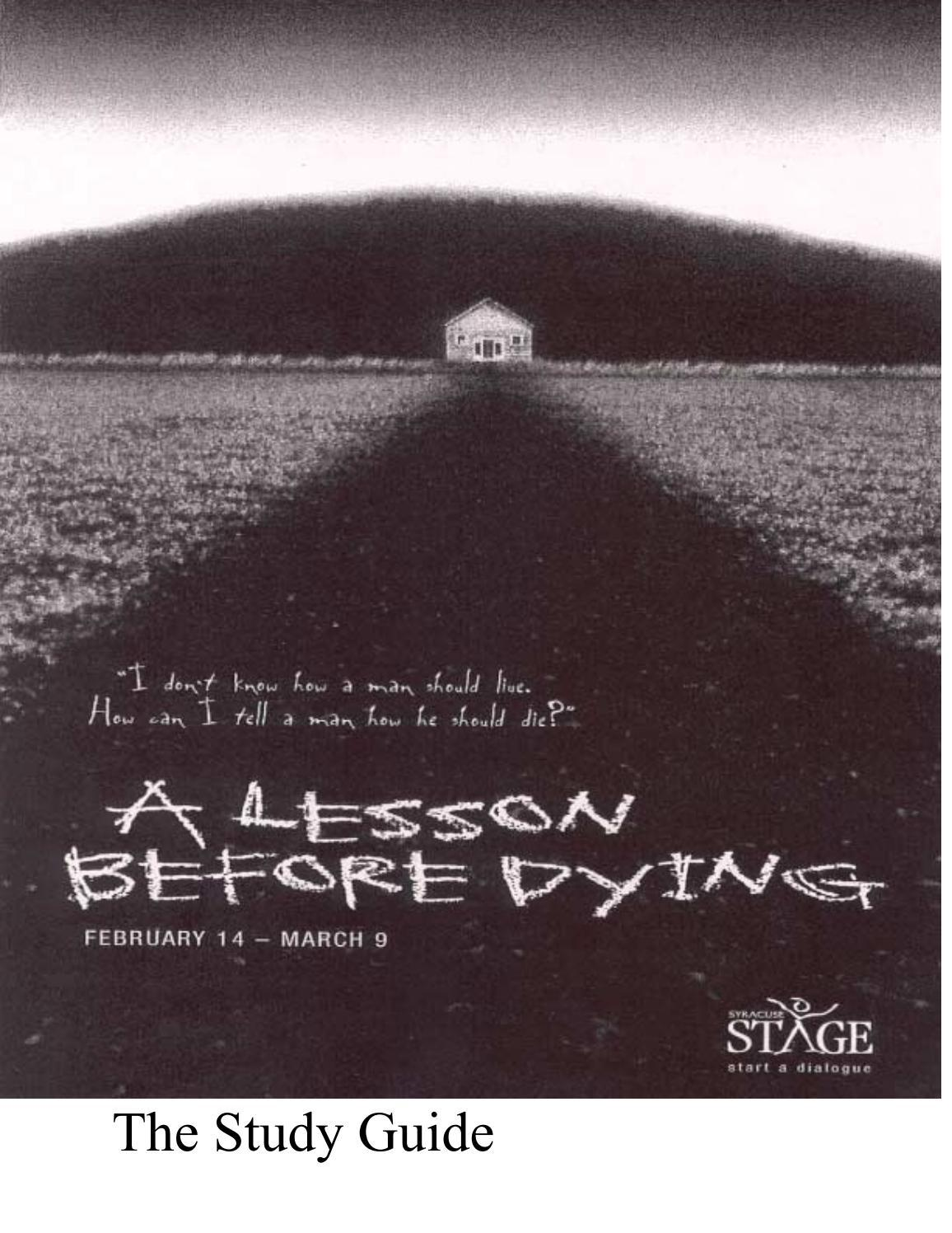 a lesson before dying by syracuse stage issuu