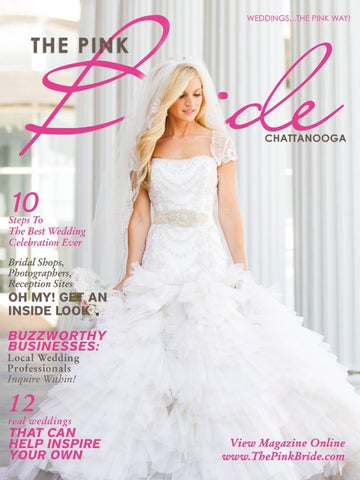 a5d9e68924d4 Chattanooga Pink Bride Magazine 2013 by The Pink Bride - issuu