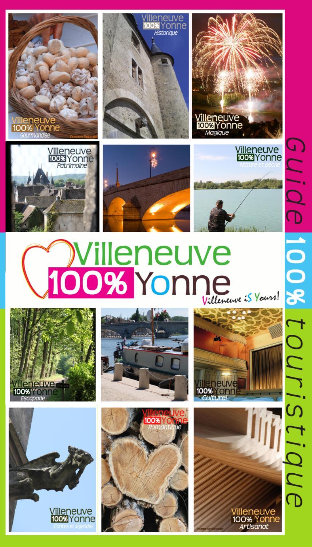 Guide touristique 2013 by ot villeneuve sur yonne issuu - Office du tourisme villeneuve sur yonne ...