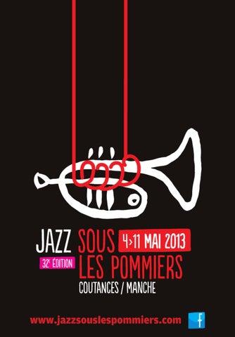 Guide Jazz Sous Les Pommiers 2013 By JAZZ SOUS LES POMMIERS
