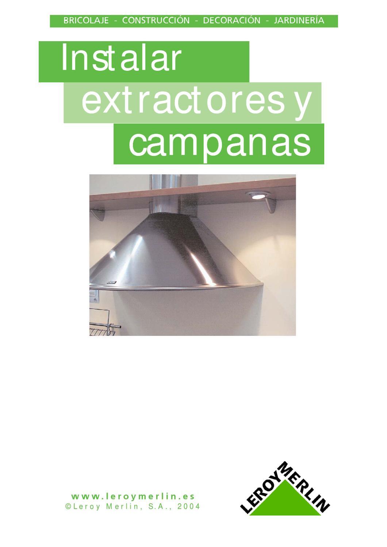 Instalacion de extractores y campanas de cocina by fernando tec issuu - Campanas de cocina ...