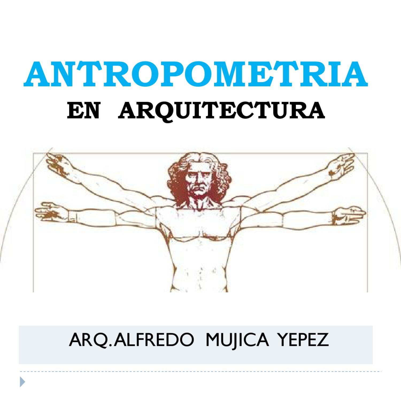antropometria en arquitectura by alfredo mujica issuu