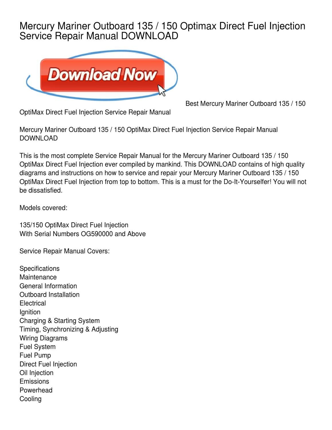 Mercury Mariner Outboard 135 _ 150 Optimax Direct Fuel Injection Service  Repair Manual DOWNLOAD by Robert Thompson - issuu