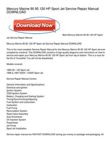 Mercury Marine 90 95 120 HP Sport Jet Service Repair Manual