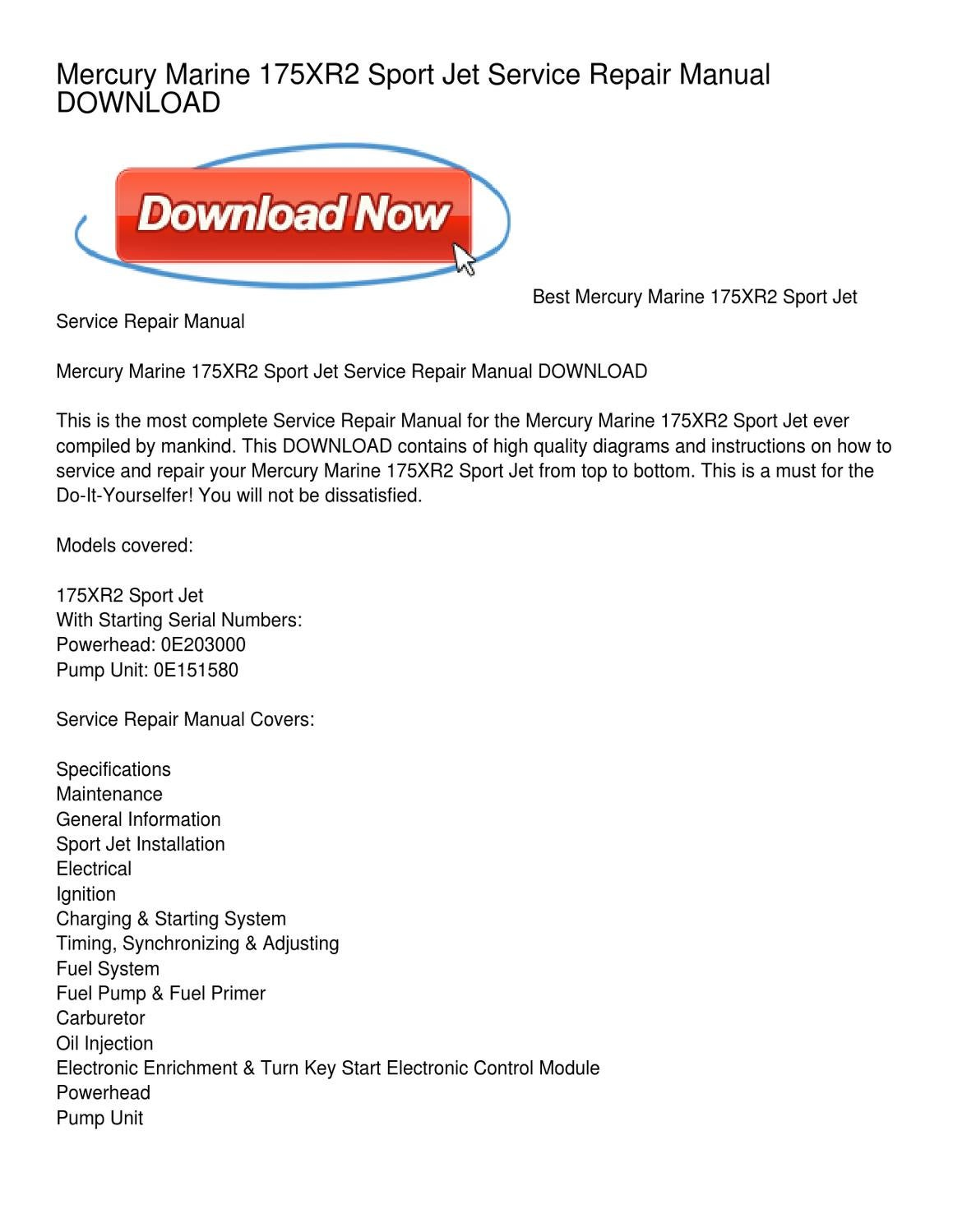 Mercury Marine 175XR2 Sport Jet Service Repair Manual DOWNLOAD by Polly  Arroyo - issuu