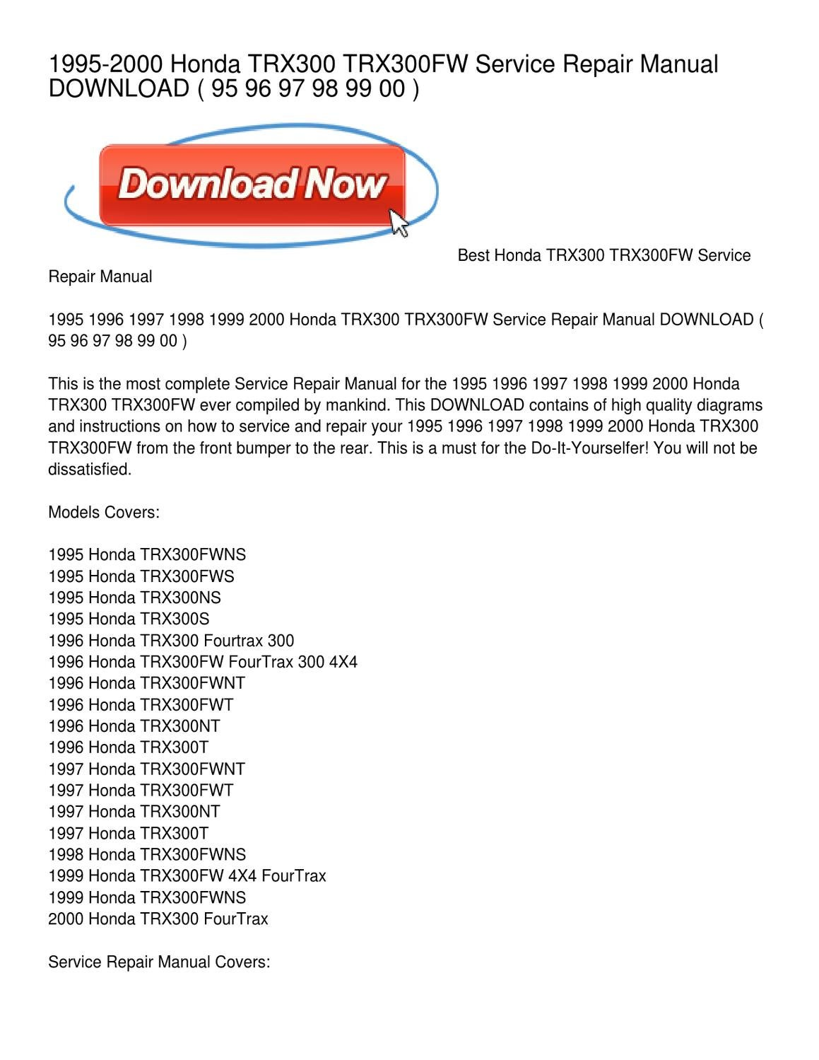1995-2000 Honda TRX300 TRX300FW Service Repair Manual DOWNLOAD by Emma  Davis - issuu