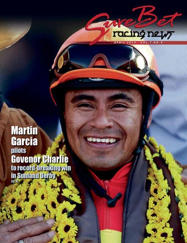 bdcf90d72a78 SureBet Racing News April 2013 by SureBet Racing News - issuu