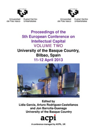 Ecic 2013 volume 2 proceedings of the 5th european conference on proceedings of the 5th european conference on intellectual capital volume two university y of the basque q country y bilbao spain 11 12 april 2013 fandeluxe Choice Image