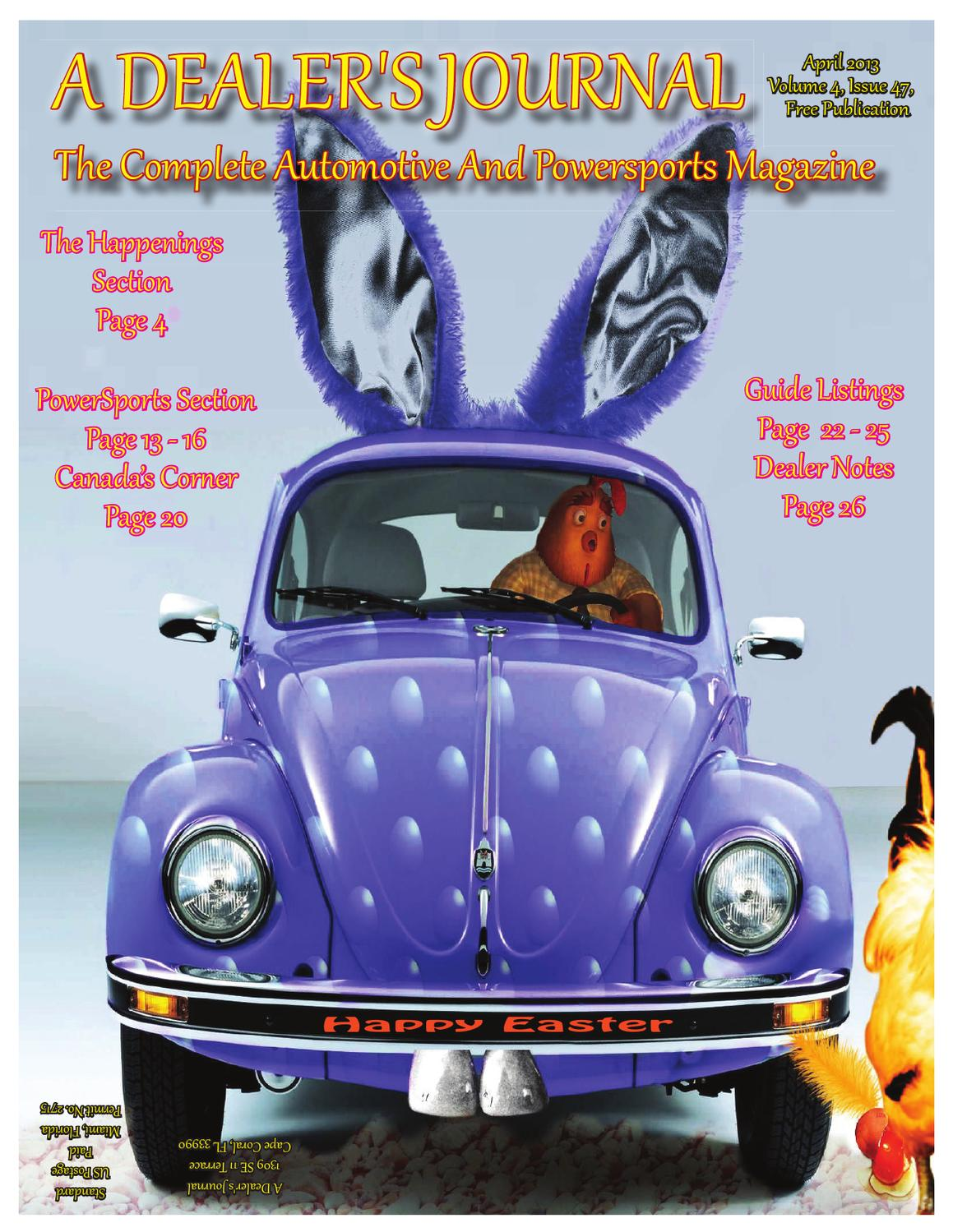 April 2013 Issue Of A Dealer\'s Journal by A Dealer\'s Journal - issuu