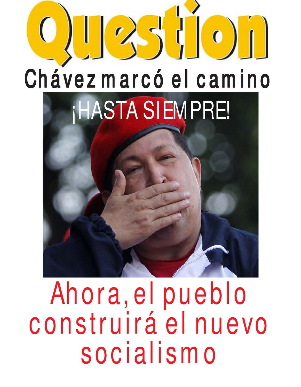 Question Digital - Especial Chávez by Question Digital - issuu