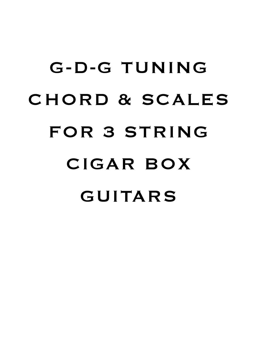 gdg 3 string cigar box guitar scales and chords by dominic byrne issuu. Black Bedroom Furniture Sets. Home Design Ideas