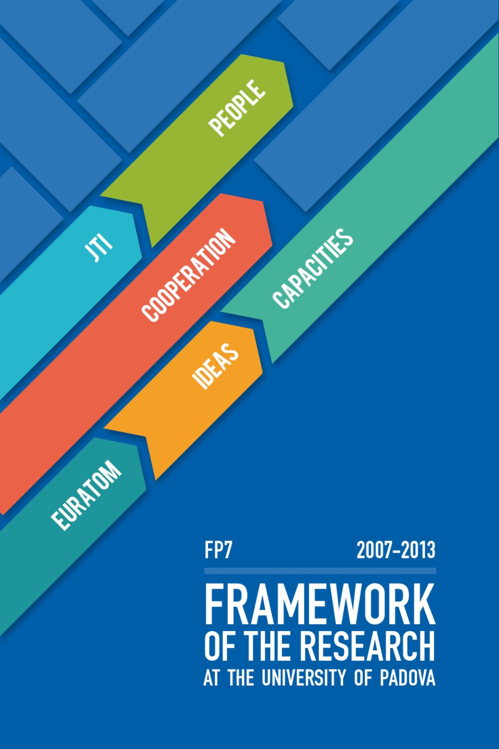 FRAMEWORK OF THE RESEARCH at the University of Padova by università ...