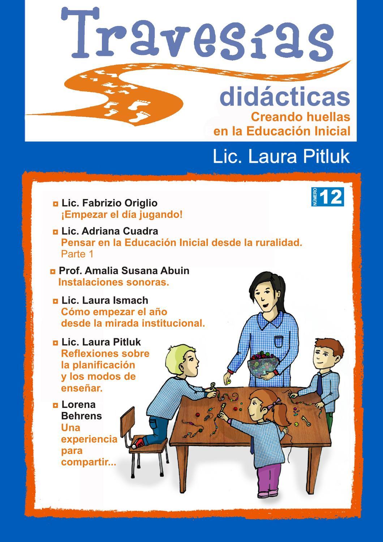 Traves as did cticas 12 by laura l pez blanco issuu for Planificacion de educacion inicial