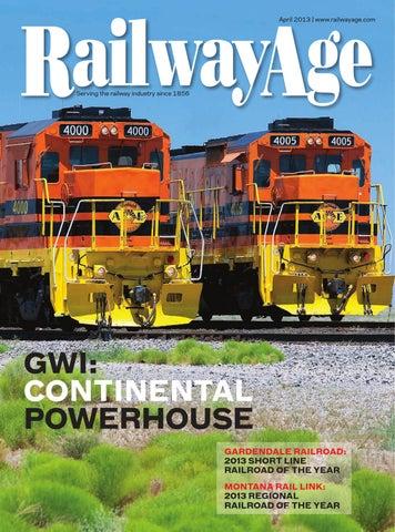 APR 2013 Railway Age Magazine by Railway Age - issuu