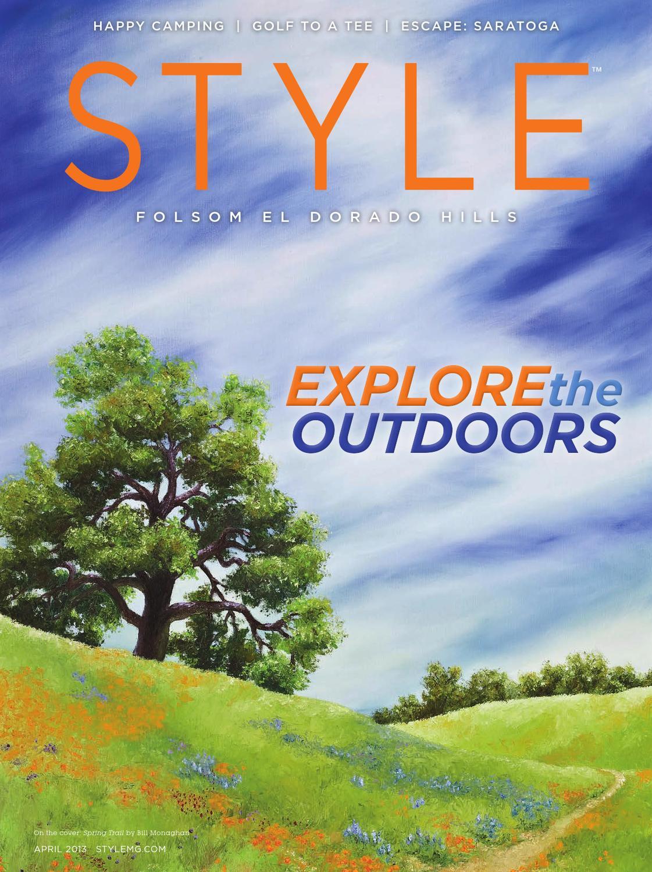d042895ce7f2 Style Magazine Folsom El Dorado Hills - April 2013 by Style Media Group -  issuu
