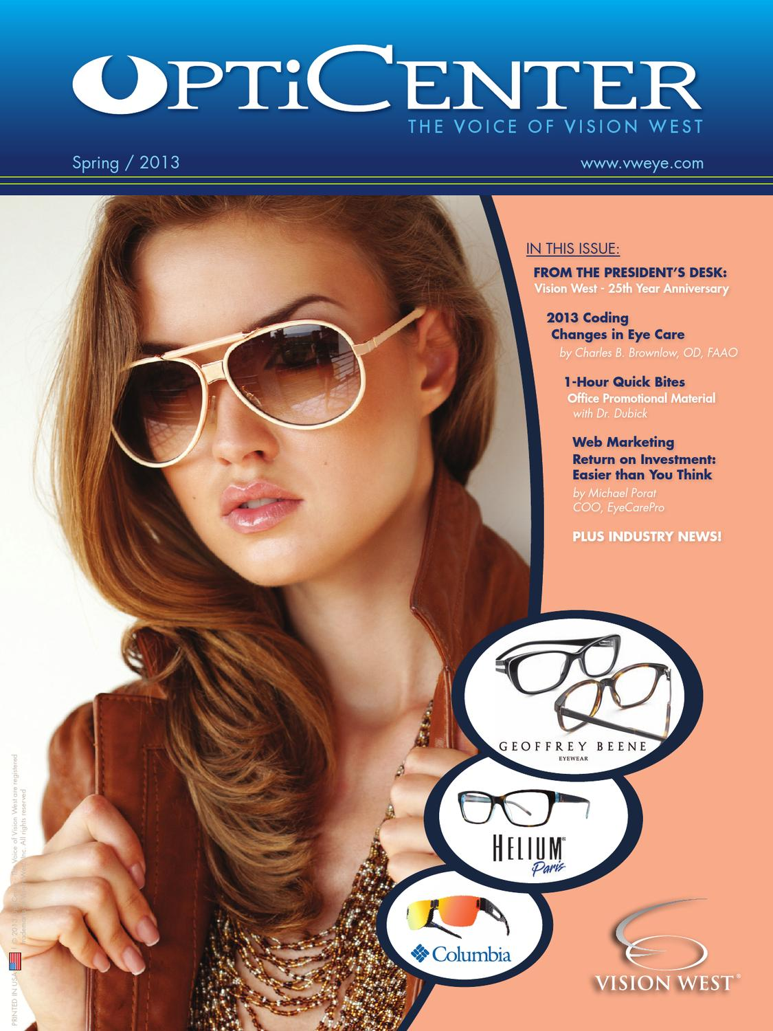 89df3359989 OptiCenter - The Voice of Vision West - Spring 2013 by Vision West ...