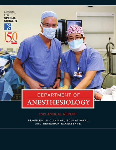 Department of Anesthesiology 2012 Annual Report by Hospital