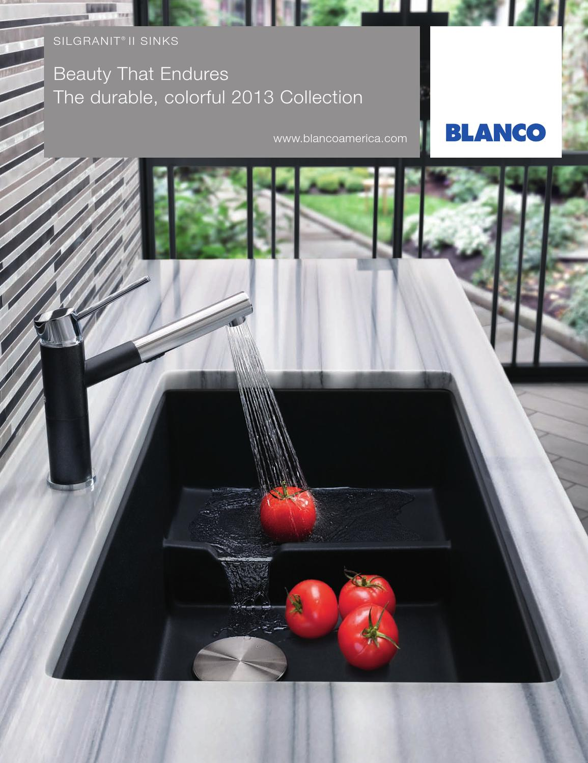 2013 blanco silgranit brochure by lori dolnick issuu for Blancoamerica com kitchen sinks