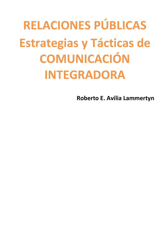 Relaciones Públicas: Estrategias y Tácticas de Comunicación by ...