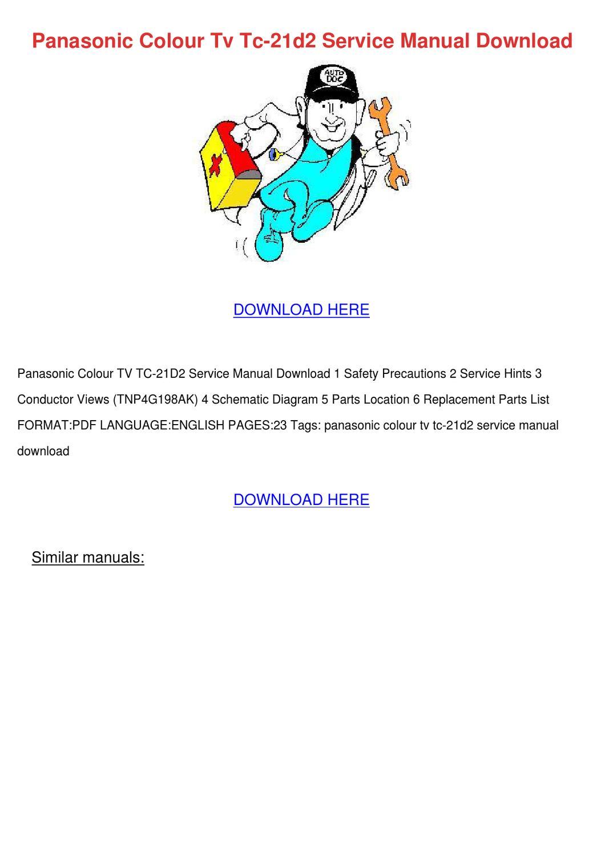 Panasonic Colour Tv Tc 21d2 Service Manual Do By Doris L Issuu T V Circuit Diagram