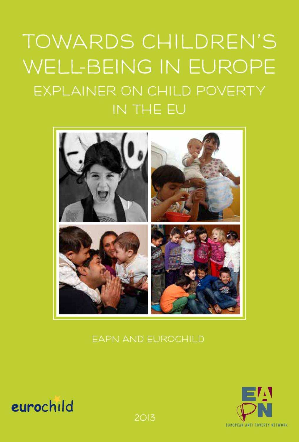 poverty in eu On the occasion of international women's day, european anti-poverty network (eapn) presented the new report: gender and poverty in europe poverty and gender inequality are two forms of social injustice, which undermine human rights, the wellbeing of individuals, as well as their capacity to develop their full potential in life.