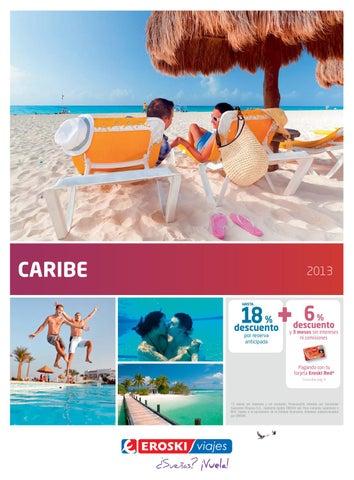 175421b53 Catálogo Caribe 2013 by Viajes Eroski - issuu